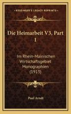 Die Heimarbeit V3, Part 1 - Paul Arndt