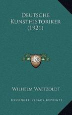 Deutsche Kunsthistoriker (1921) - Wilhelm Waetzoldt