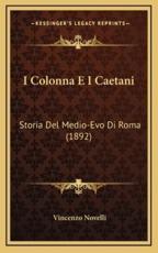 I Colonna E I Caetani - Vincenzo Novelli
