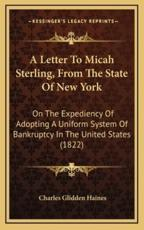 A Letter to Micah Sterling, from the State of New York - Charles Glidden Haines