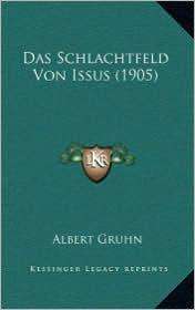 Das Schlachtfeld Von Issus (1905) - Albert Gruhn