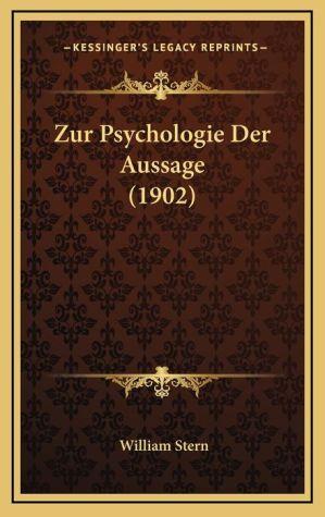 Zur Psychologie Der Aussage (1902) - William Stern