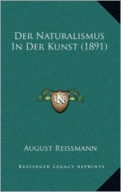 Der Naturalismus In Der Kunst (1891)