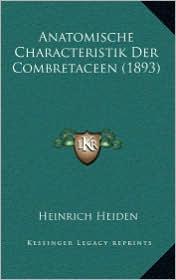 Anatomische Characteristik Der Combretaceen (1893)