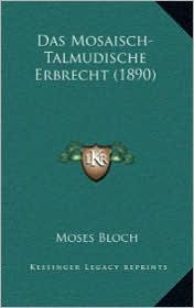 Das Mosaisch-Talmudische Erbrecht (1890)