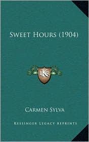 Sweet Hours (1904) - Carmen Sylva