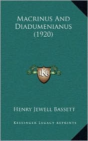 Macrinus And Diadumenianus (1920) - Henry Jewell Bassett