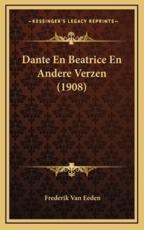 Dante En Beatrice En Andere Verzen (1908) - Frederik Van Eeden
