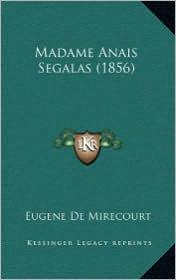 Madame Anais Segalas (1856)