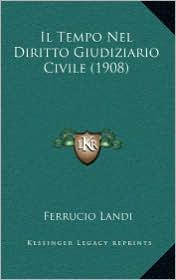 Il Tempo Nel Diritto Giudiziario Civile (1908)