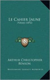 Le Cahier Jaune: Poems (1892)