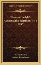 Thomas Carlyle's Ausgewahlte Schriften V4-6 (1855) - Thomas Carlyle