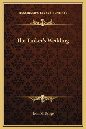The Tinker's Wedding - John M. Synge