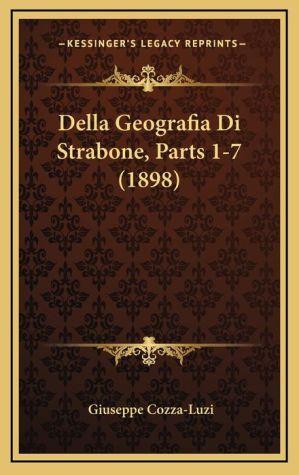 Della Geografia Di Strabone, Parts 1-7 (1898) - Giuseppe Cozza-Luzi