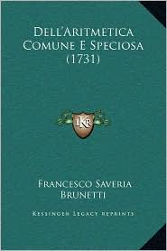 Dell'aritmetica Comune E Speciosa (1731)