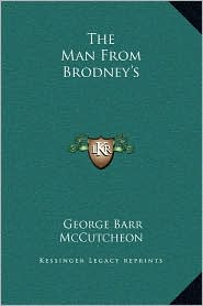 The Man From Brodney's - George Barr McCutcheon