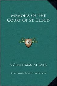 Memoirs Of The Court Of St. Cloud - A Gentleman A Gentleman At Paris
