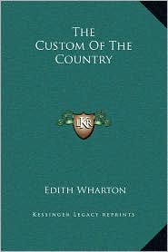 The Custom of the Country - Edith Wharton