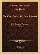 The Water Carrier, Les Deux Journees - Luigi Cherubini