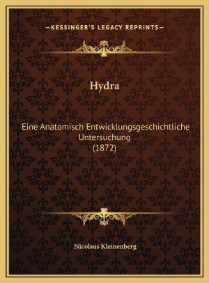 Hydra: Eine Anatomisch Entwicklungsgeschichtliche Untersuchung (1872)