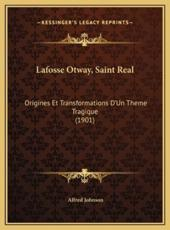 Lafosse Otway, Saint Real - Alfred Johnson