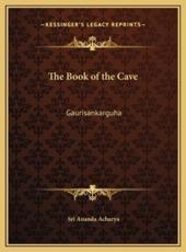 The Book of the Cave - Sri Ananda Acharya
