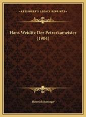 Hans Weiditz Der Petrarkameister (1904) - Heinrich Rottinger
