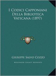 I Codici Capponiani Della Biblioteca Vaticana (1897) - Giuseppe Salvo Cozzo