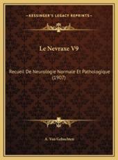 Le Nevraxe V9 - A Van Gehuchten (editor)
