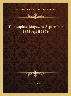 Theosophist Magazine September 1958-April 1959
