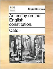 An Essay on the English Constitution.