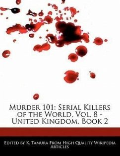 Murder 101: Serial Killers of the World, Vol. 8 - United Kingdom, Book 2 - Cleveland, Jacob Tamura, K.