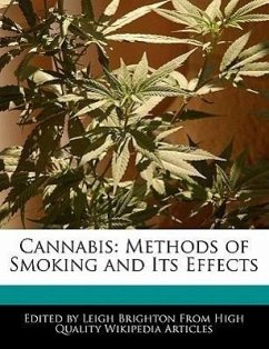 Cannabis: Methods of Smoking and Its Effects - Knight, Rose Brighton, Leigh