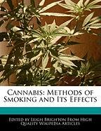 Cannabis: Methods of Smoking and Its Effects