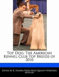 Top Dog: The American Kennel Club Top Breeds of 2010 - Cleveland, Jacob Tamura, K.