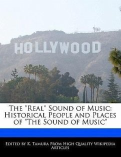 The Real Sound of Music: Historical People and Places of the Sound of Music - Cleveland, Jacob Tamura, K.