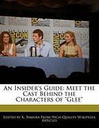 """An Insider's Guide: Meet the Cast Behind the Characters of """"Glee"""""""