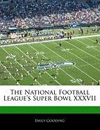 Off the Record: The National Football League Super Bowl XXXVII