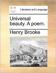 Universal beauty. A poem.