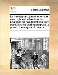 Le Montagnard Parvenu - See Notes Multiple Contributors