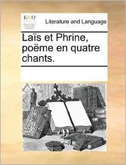 La s et Phrine, po me en quatre chants. - See Notes Multiple Contributors