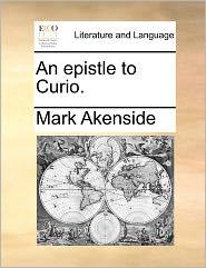 An Epistle To Curio. - Mark Akenside