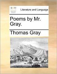 Poems By Mr. Gray. - Thomas Gray