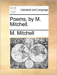 Poems, by M. Mitchell. - M. Mitchell
