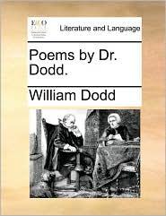 Poems by Dr. Dodd. - William Dodd