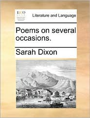 Poems on several occasions. - Sarah Dixon