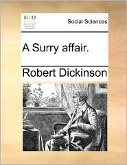 A Surry affair. - Robert Dickinson