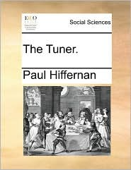 The Tuner. - Paul Hiffernan