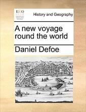 A New Voyage Round the World - Defoe, Daniel