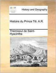 Histoire du Prince Titi. A.R. - Th miseul de Saint-Hyacinthe